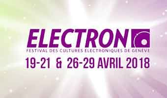 Electron Festival in Geneva, Switzerland, 25 April – 5 May 2019